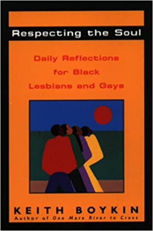Respecting the Soul: Daily Reflections for Black Lesbians and Gays